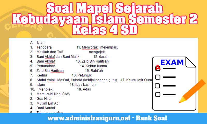 Soal Mapel Sejarah Kebudayaan Islam Semester 2 Kelas 4 SD