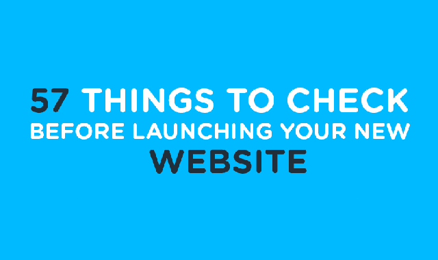 57 Things to Check Before Launching Your New Website