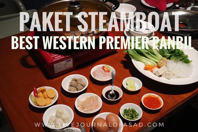 Lezatnya Steamboat di Best Western Premier Panbil