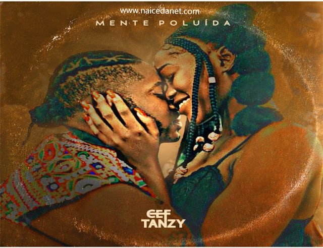 CEF Tanzy - Mente Poluída [Download]