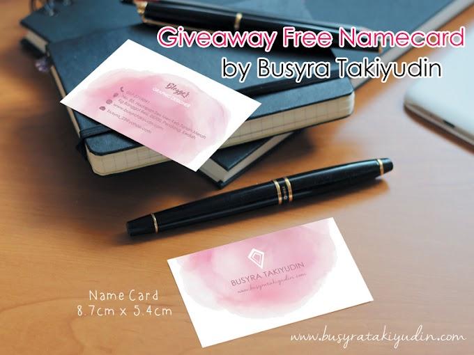 GIVEAWAY FREE NAME CARD BY BUSYRA TAKIYUDIN