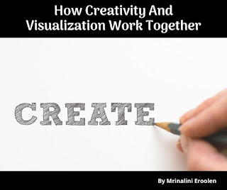How Creativity And Visualization Work Together
