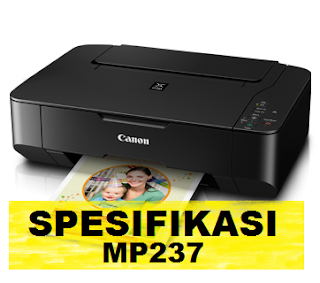 Spesifikasi Printer Canon Pixma MP237