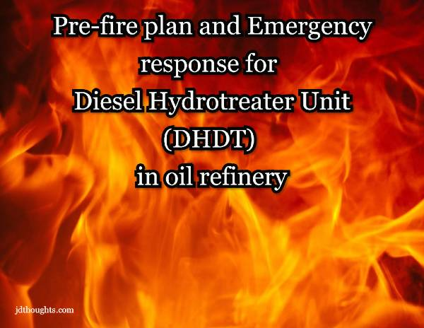 re-fire plan and emergency response for DHDT in oil refinery