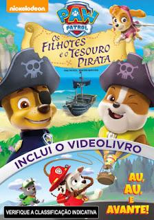 Paw Patrol: Os Filhotes e o Tesouro Pirata - DVDRip Dublado