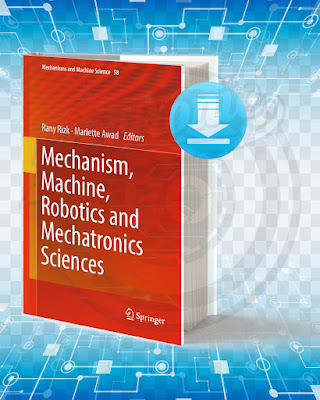 Free Book Mechanism Machine Robotics and Mechatronics Sciences pdf.