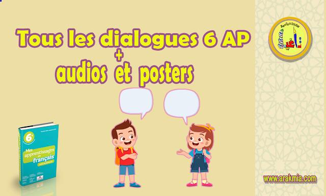 Tous les dialogues 6AP avec les audios et les posters