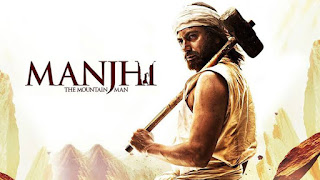 Manjhi The Mountain Man Full HD Movie Download