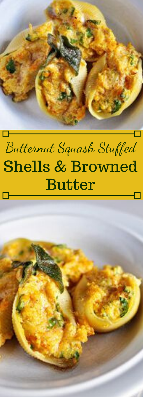 BUTTERNUT SQUASH STUFFED SHELLS WITH SAGE BROWNED BUTTER #butter #dinner #cauliflower #easy #recipes