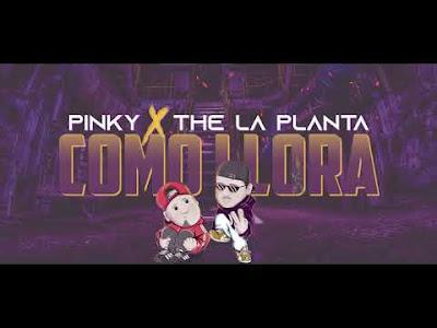Pinky, The La Planta - Como llora (Version Cumbia)