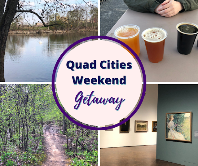 Art, Nature,  History, Foodie Finds and Beer Blend Into A Perfect Getaway in the Quad Cities