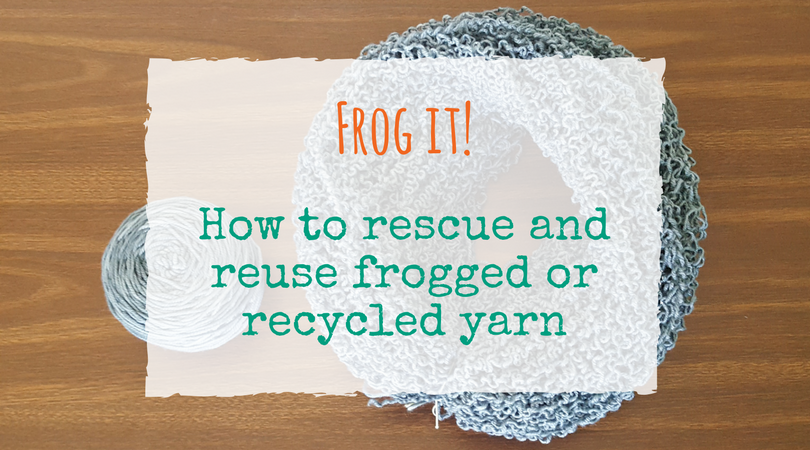 How to Reuse Frogged Yarn   The Chilly Dog