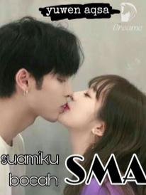 Novel Suamiku Bocah SMA Full Episode