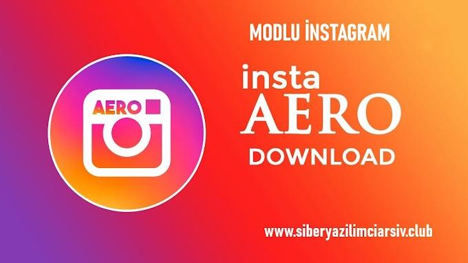 İnsta Aero Apk İndir |  Modlu İnstagram v14.0.2