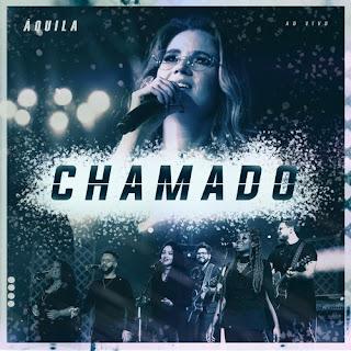 Baixar Música Gospel Chamado - Aquila feat. Coral Back to Black Mp3