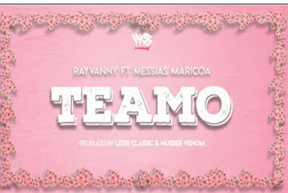 DOWNLOAD AUDIO | Rayvanny Ft Messias Maricoa – Teamo  Mp3
