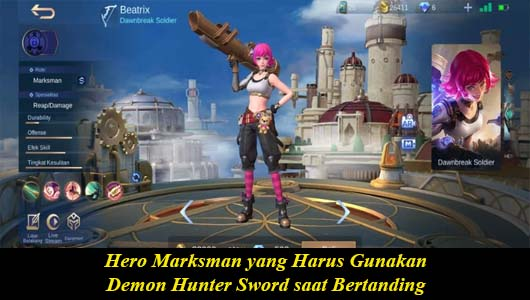 Hero Marksman yang Harus Gunakan Demon Hunter Sword saat Bertanding