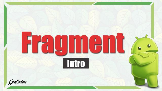 شرح استخدام Fragment داخل برنامج اندرويد ستوديو Android Studio