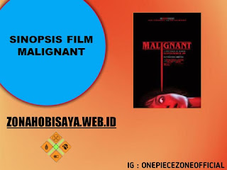 Sinopsis Film Terbaru 2021 Malignant
