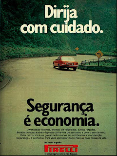 propaganda Pirelli - 1974. brazilian advertising cars in the 70. os anos 70. história da década de 70; Brazil in the 70s; propaganda carros anos 70; Oswaldo Hernandez;