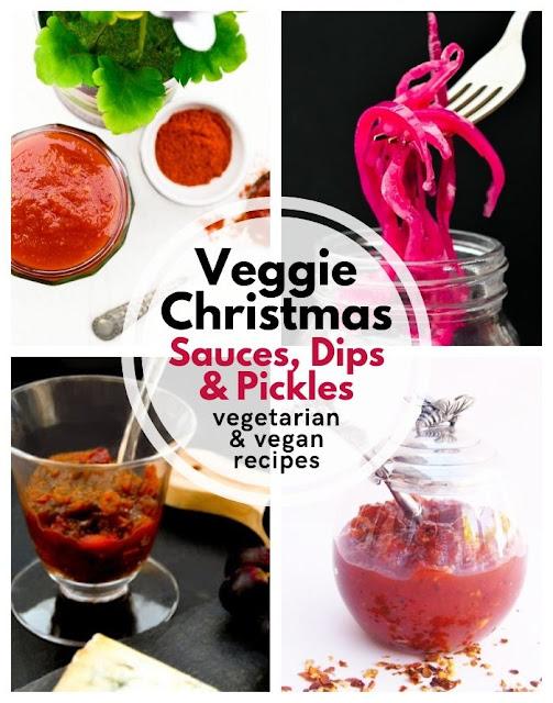 Veggie Christmas -Christmas vegetarian and vegan sauces, dips and pickles #christmas #christmasrecipes #christmassauce #christmasdip #christmaspickles #veganchristmas #veggiechristmas #vegetarianchristmas