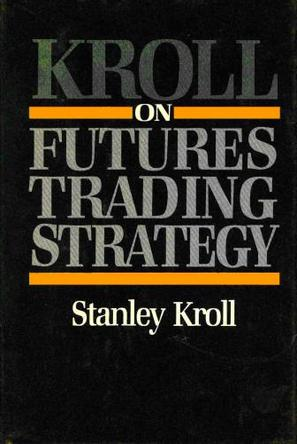KROLL ON FUTURES TRADING STRATEGY EBOOK