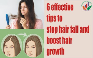 6 effective tips to stop hair fall and boost hair growth