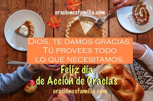 imagen con oracion y feliz dia de accion de gracias alimentos comida cena de thanksgiving