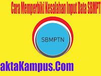 3+ Cara Memperbiki Kesalahan Input Data SBMPTN