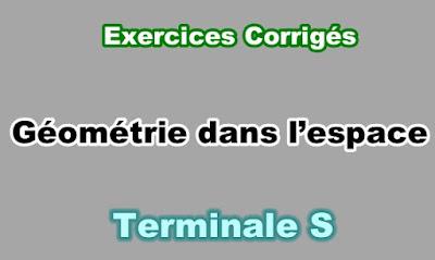 Exercices Corrigés de Géométrie dans l'Espace Terminale S PDF