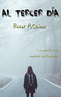 Al tercer dia- Roser A. Ochoa