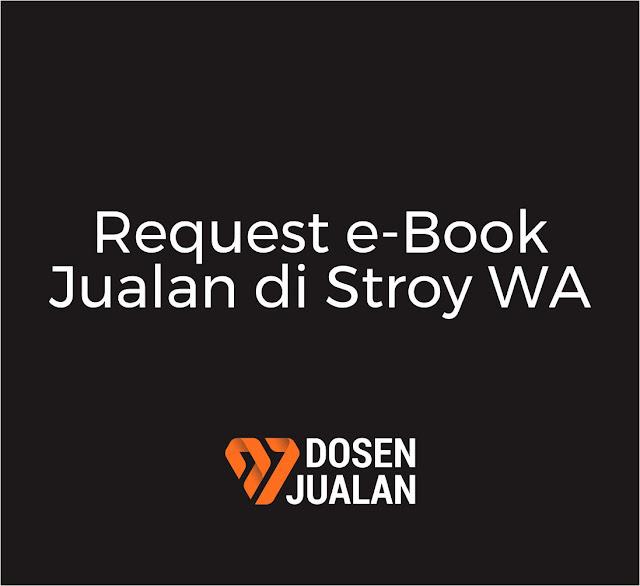ebook jualan di Story WA Dosen Jualan
