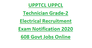 UPPTCL UPPCL Technician Grade-2 Electrical Recruitment Exam Notification 2020 608 Govt Jobs Online