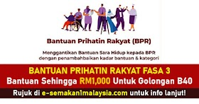 Bantuan Prihatin Rakyat Fasa 3 : Bantuan Sehingga RM1,000 Untuk Golongan B40 -Rujuk Sini!