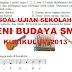 Soal dan Kunci Jawaban Ujian Sekolah Seni Budaya SMP Kurikulum 2013 Tahun Pelajaran 2019/2020