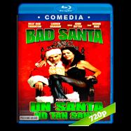 Un santa no tan santo (2003) BRRip 720p Audio Dual Latino-Ingles