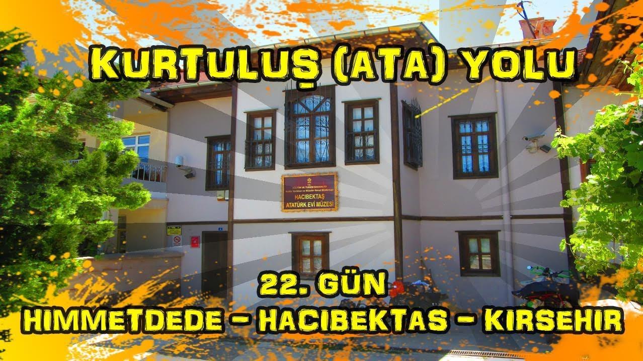 2019/07/03 Kurtuluş (Ata) yolu 22.gün Himmetdede ~ Hacıbektaş ~ Mucur ~ Kırşehir ~ Çuğun