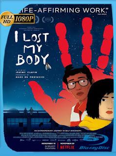 Perdí mi cuerpo (2019) HD [1080p] Latino [Google Drive] Panchirulo