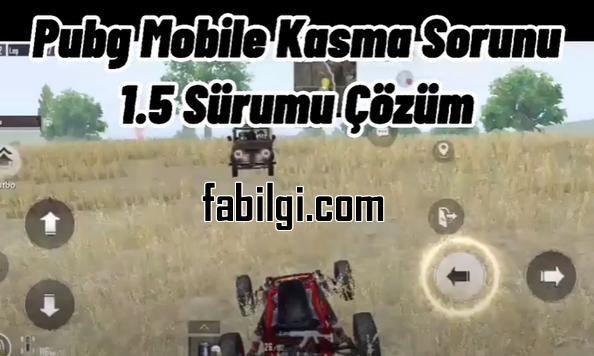 Pubg Mobile 1.5 Kasma Sorunu Çözümü Süper Config 2021
