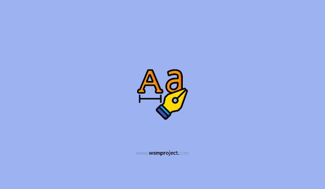 Istilah-Istilah yang sering disebut dalam dunia Typography