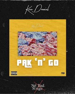 Kizz Daniel – Pak 'n' Go