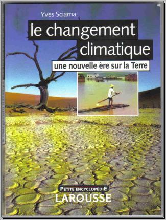 Livre : Le changement climatique, une nouvelle ère sur la Terre - Yves Sciama