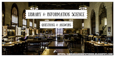 Library and Information Science Questions Answers Quizzes