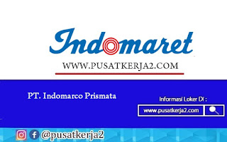 Lowongan Kerja SMA SMK D3 S1 PT Indomarco Prismatama Oktober 2020