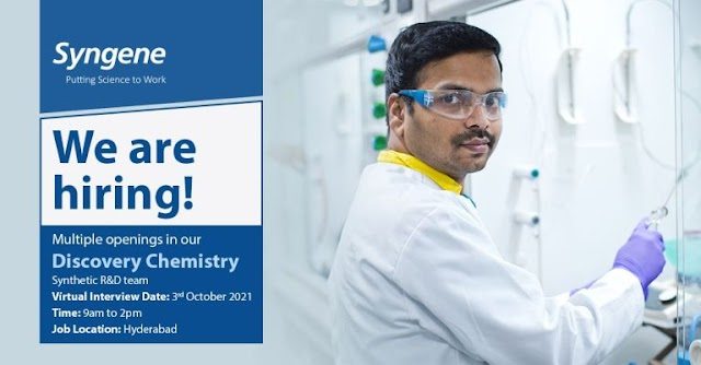 Syngene Intl | Virtual interview for Discovery chemistry on 3rd Oct 2021