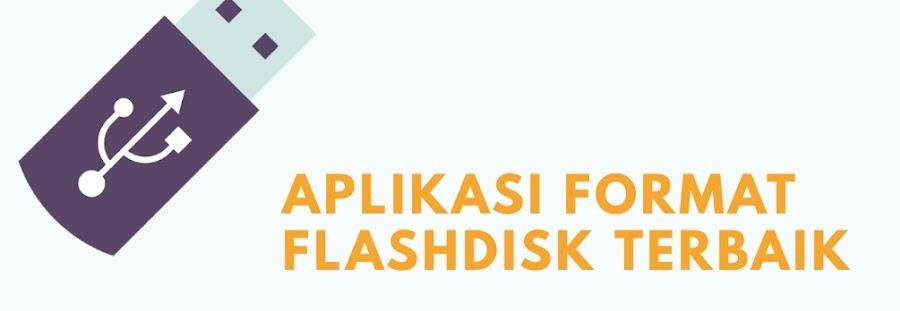 8 Aplikasi Format Flashdisk Terbaik dan Paling Ringan 2020