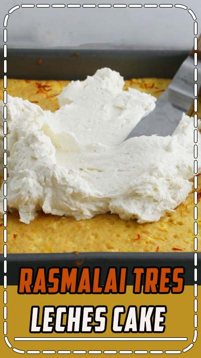 Rasmalai Tres Leches Cake