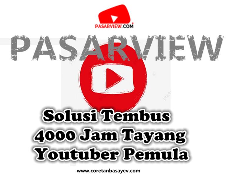 Pasarview Solusi Tembus 4000 Jam Tayang