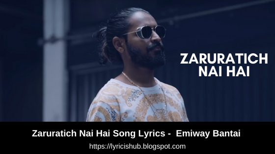 Zaruratich Nai Hai Song Lyrics -  Emiway Bantai | Lyricishub