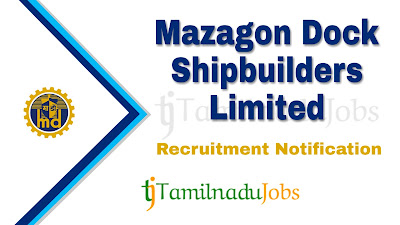 MDL Recruitment 2019,  MDL Recruitment Notification 2019, govt jobs in India, central govt jobs, Latest MDL Recruitment update